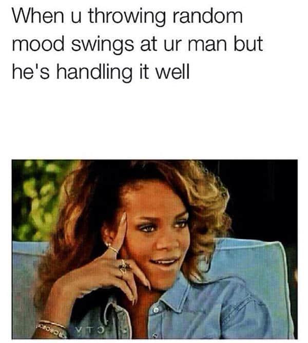 boyfriend random mood swings meme