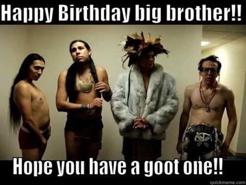 brother birthday big brother meme