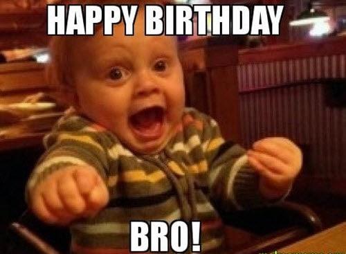 brother birthday bro meme