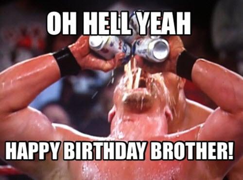 brother birthday hell yeah meme