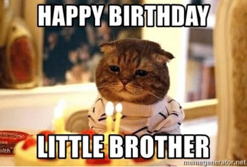 brother birthday little meme