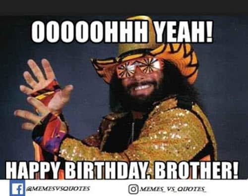 brother birthday oooh yeah meme