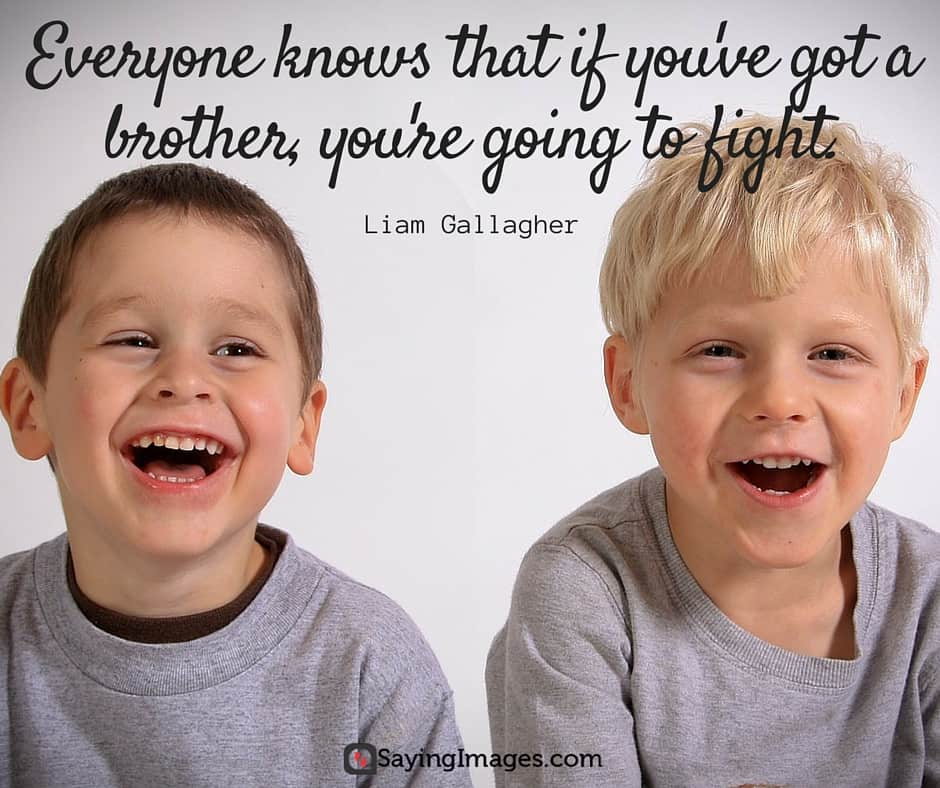 brothers sayings