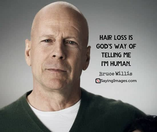 bruce willis hair quotes