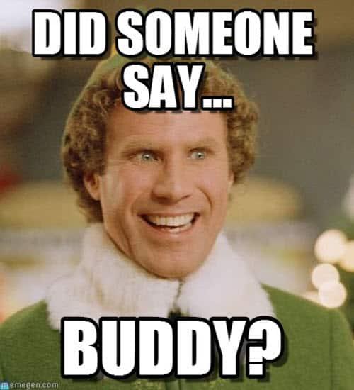 buddy the elf did someone say meme