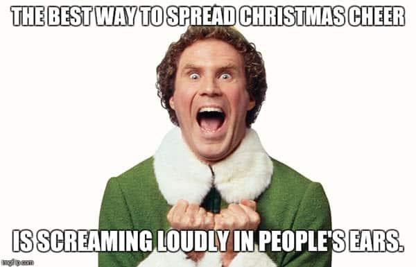 buddy the elf spread christmas cheer meme