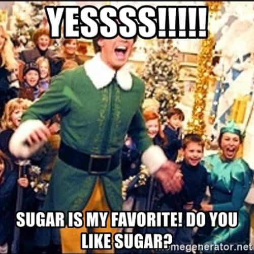 buddy the elf sugar meme