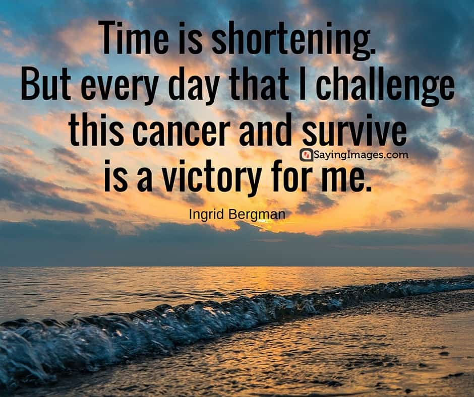 Inspirational Quotes: 25 Motivational And Inspirational Cancer Quotes