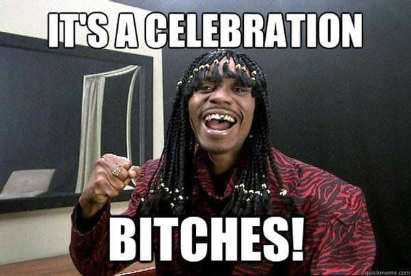 celebration bitches meme