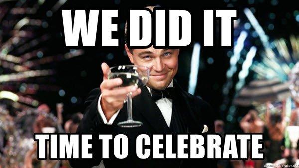 celebration we did it meme