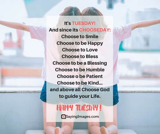 chooseday tuesday quotes