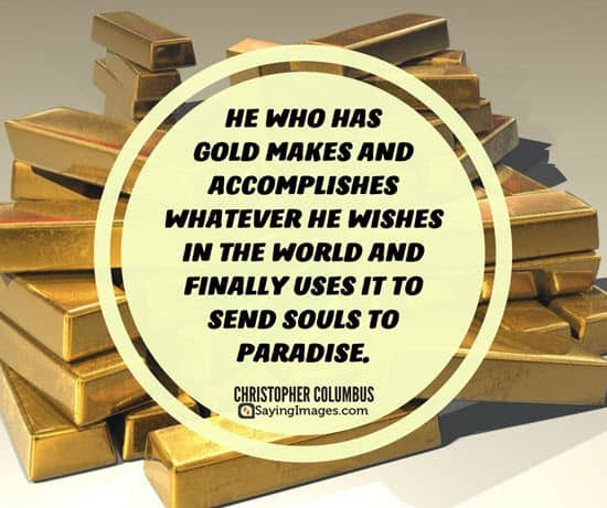 christopher columbus quotes gold
