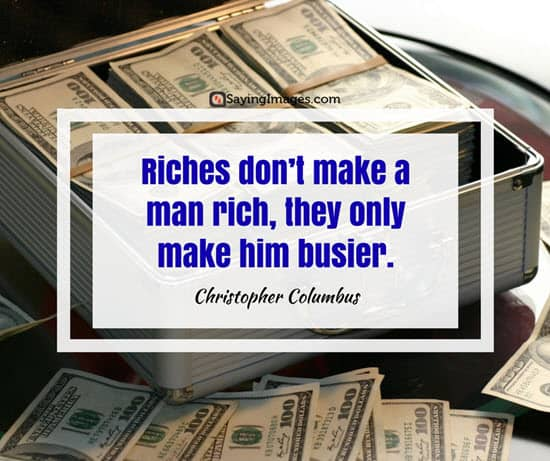 christopher columbus quotes riches