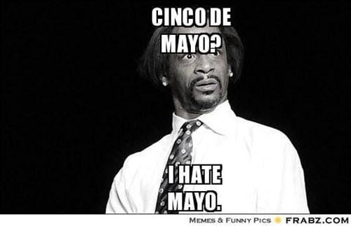 cinco de mayo i hate meme