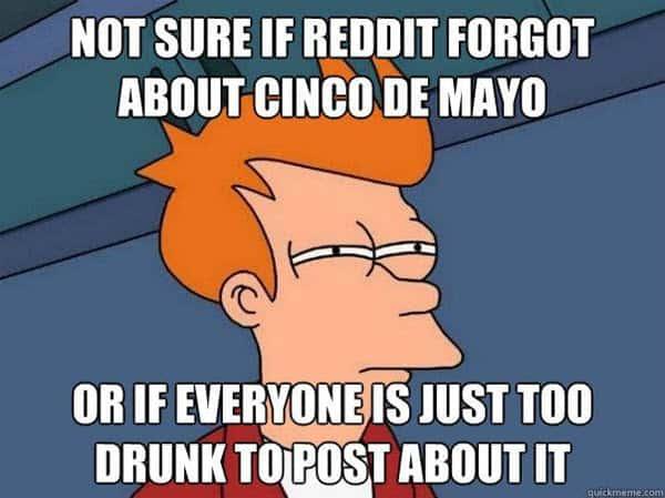 cinco de mayo reddit forgot meme