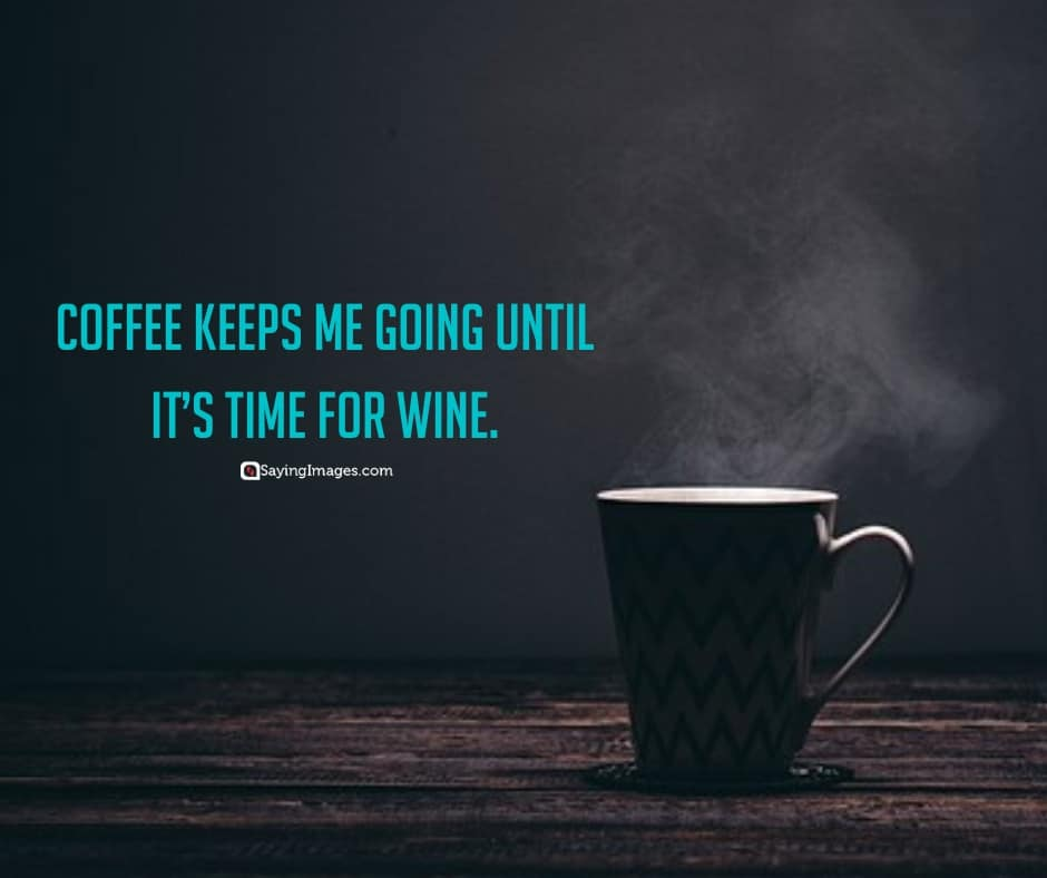 coffee wine quotes