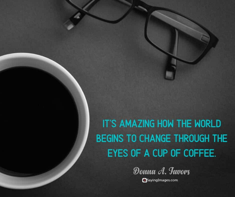 coffee world quotes