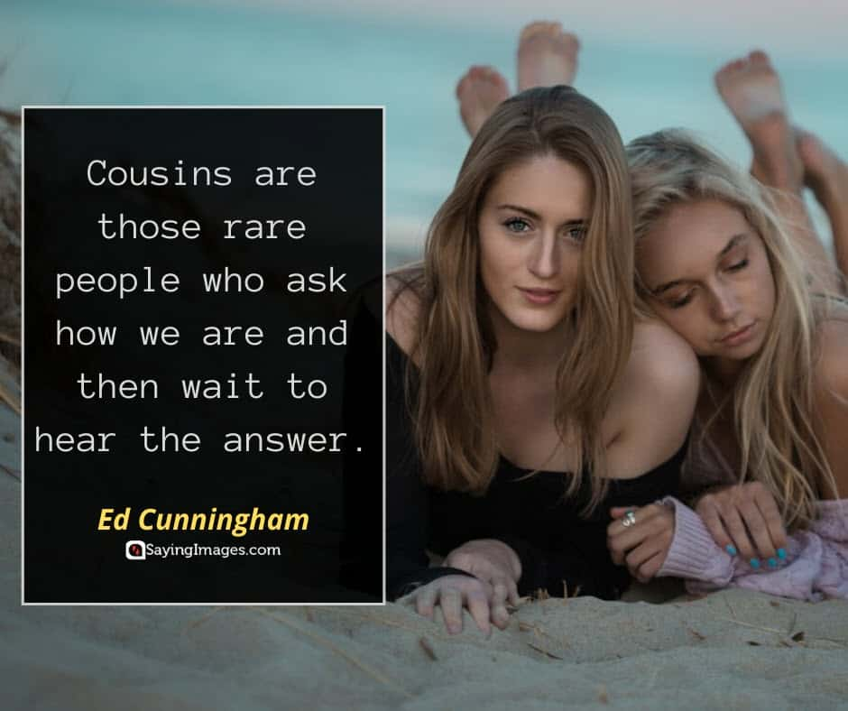 cousin people quotes