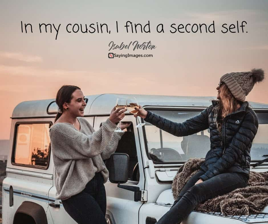 cousin self quotes