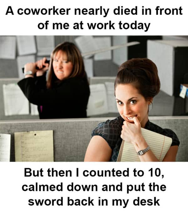 coworker nearly died meme