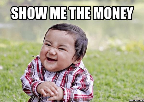 20 Comical Show Me The Money Memes Sayingimagescom