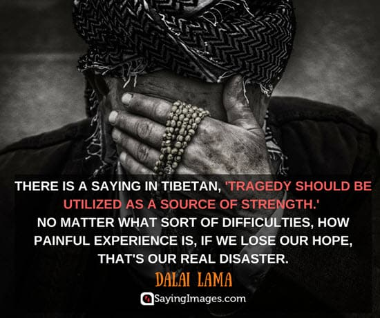 dalai lama tragedy quotes