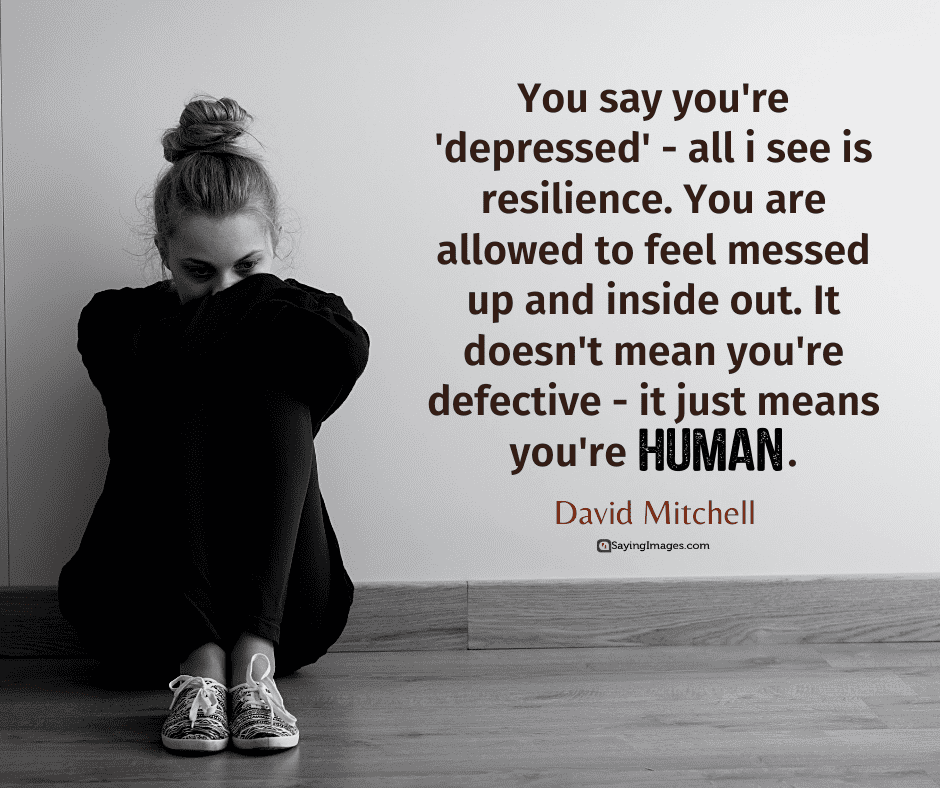 30 Depression Quotes Capturing The Immensity Of Your Struggles Sayingimages Com