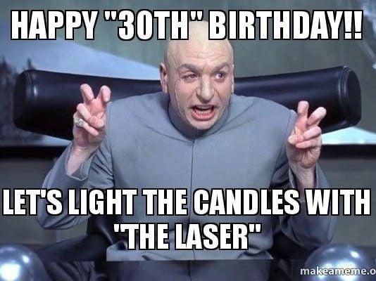 dr evil austin powers 30th birthday meme