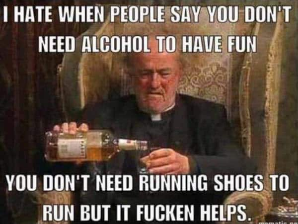 drinking need alcohol to have fun meme