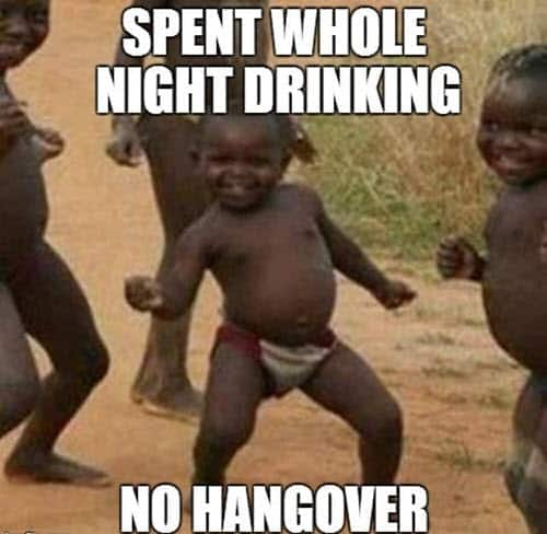drinking no hangover meme