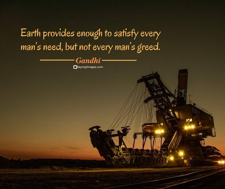 earth day greed quotes