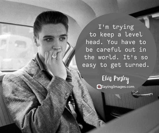 60 Elvis Presley Quotes You'll Find Inspiring SayingImages Cool Elvis Presley Quotes