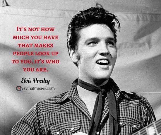 60 Elvis Presley Quotes You'll Find Inspiring SayingImages Classy Elvis Presley Quotes