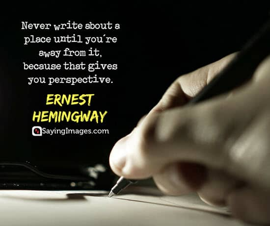 ernest hemingway perspective quotes