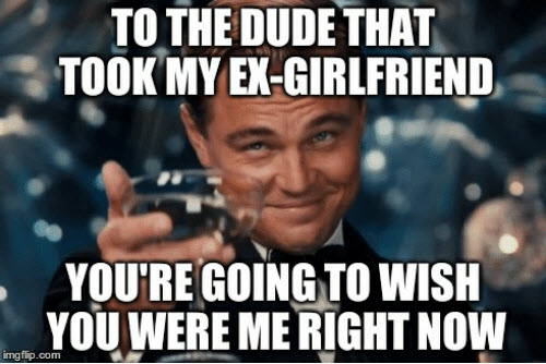 ex girlfriend wish you were me right now memes