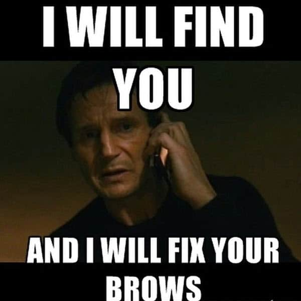 eyebrow i will find you meme