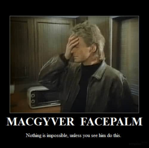 facepalm macgyver memes