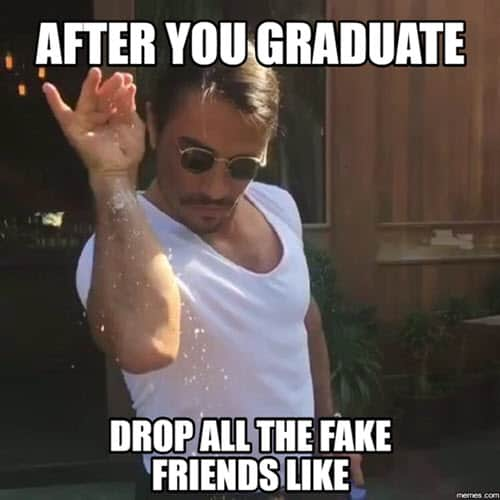 fake friends graduation meme