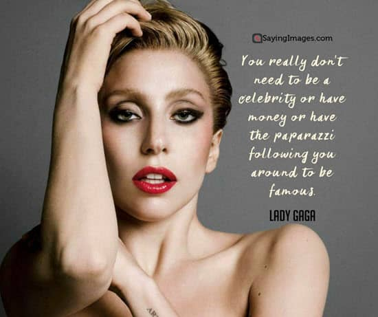 famous lady gaga quotes