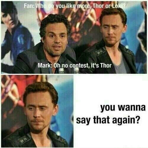 fan who do you like more thor or loki mark oh no contest its thor you wanna say that again avengers memes 20 avengers memes that are as exciting as the after credits