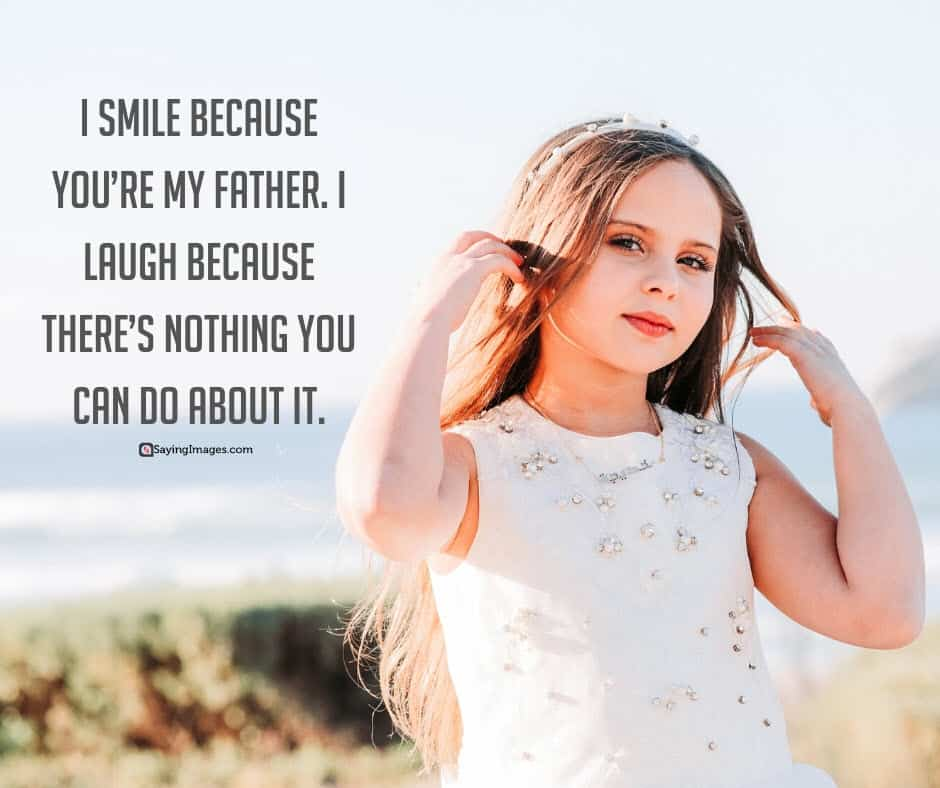 father daughter smile quotes