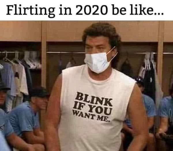 flirting in 2020 meme