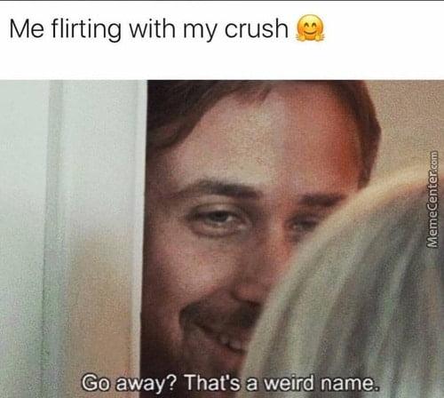 flirting with my crush meme