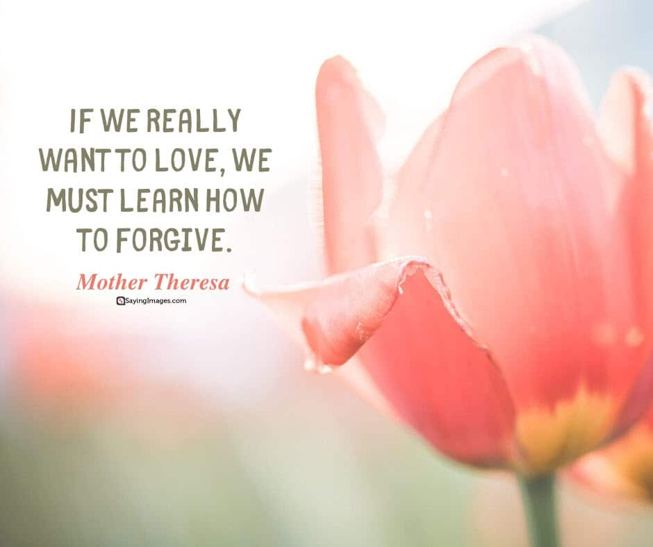 forgiveness love quotes