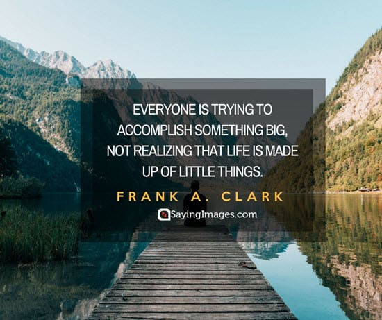 frank a clark little things quotes