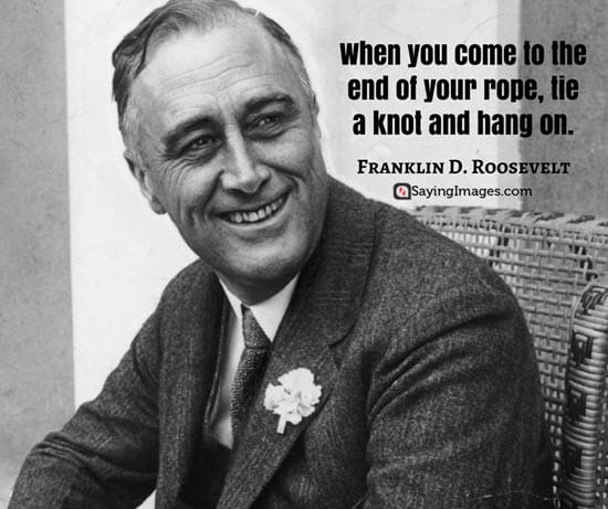 franklin roosevelt cancer quotes