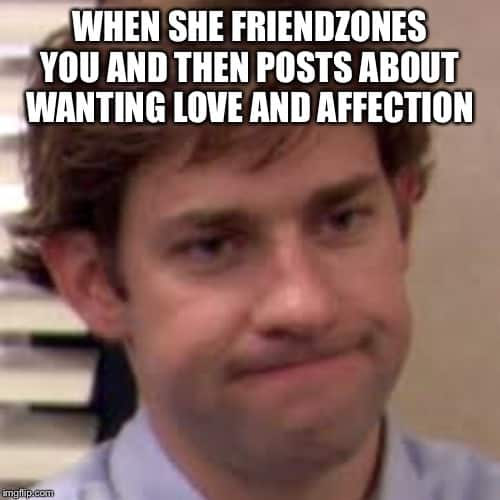 friendzone wanting love and affection memes