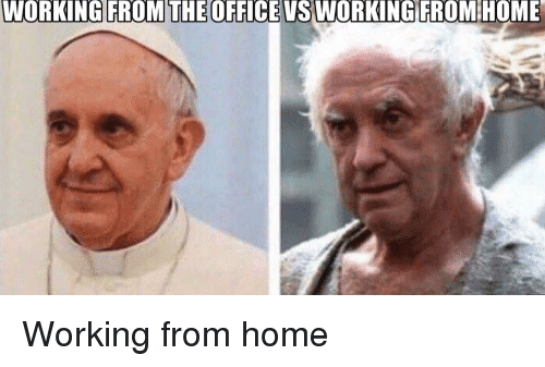 from-the-office-working-from-home-meme.png