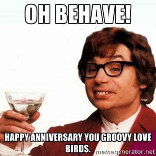 funny anniversary oh behave memes