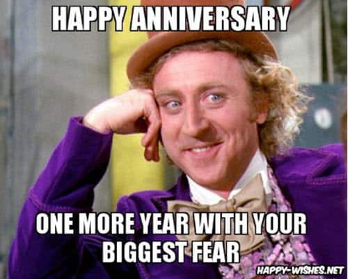 funny anniversary one more year memes